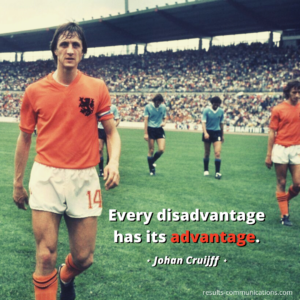 quote-johan-cruijff-quote-disadvantage-has-its-advantage-moving-forward