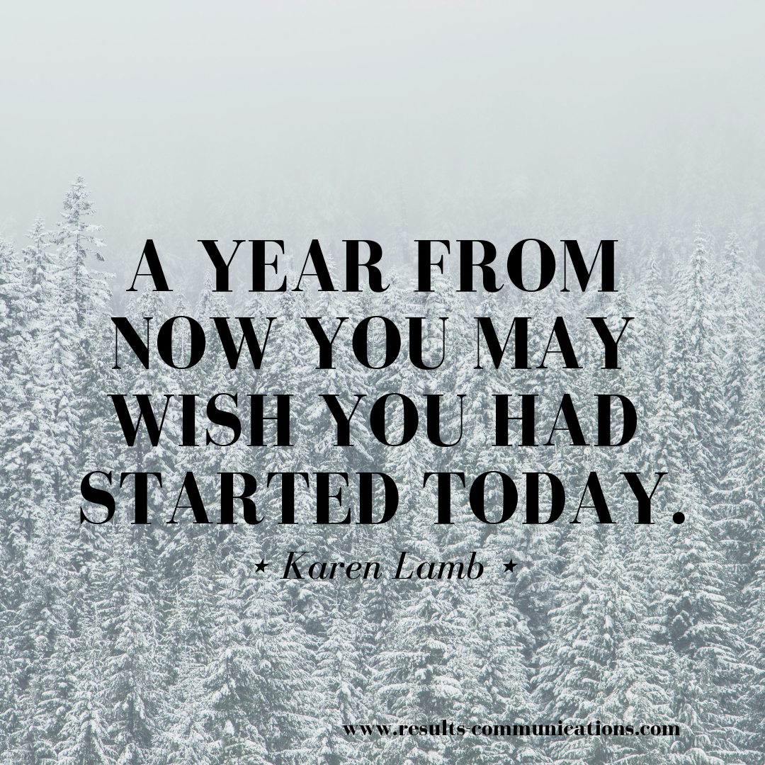 quote-karen-lamb-start-today-go-for-it