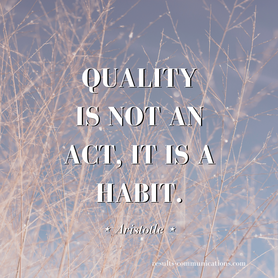 quote-aristotle-quality-consistency-habits-extra-mile