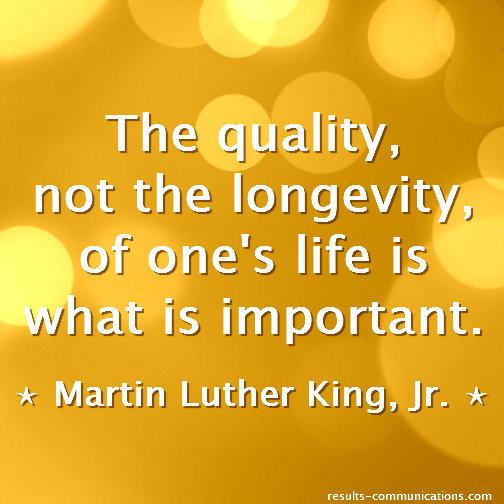 quote-martin-luther-king-quality-longevity-life