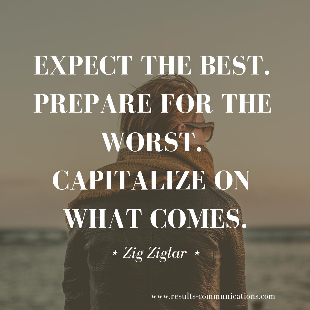 quote-zig-ziglar-expect-the-best-prepare-capitalize