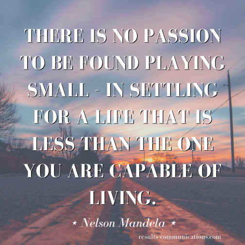 quote-nelson-mandela-play-big-go-for-it