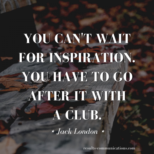 quote-jack-london-go-after-inspiration-go-for-it